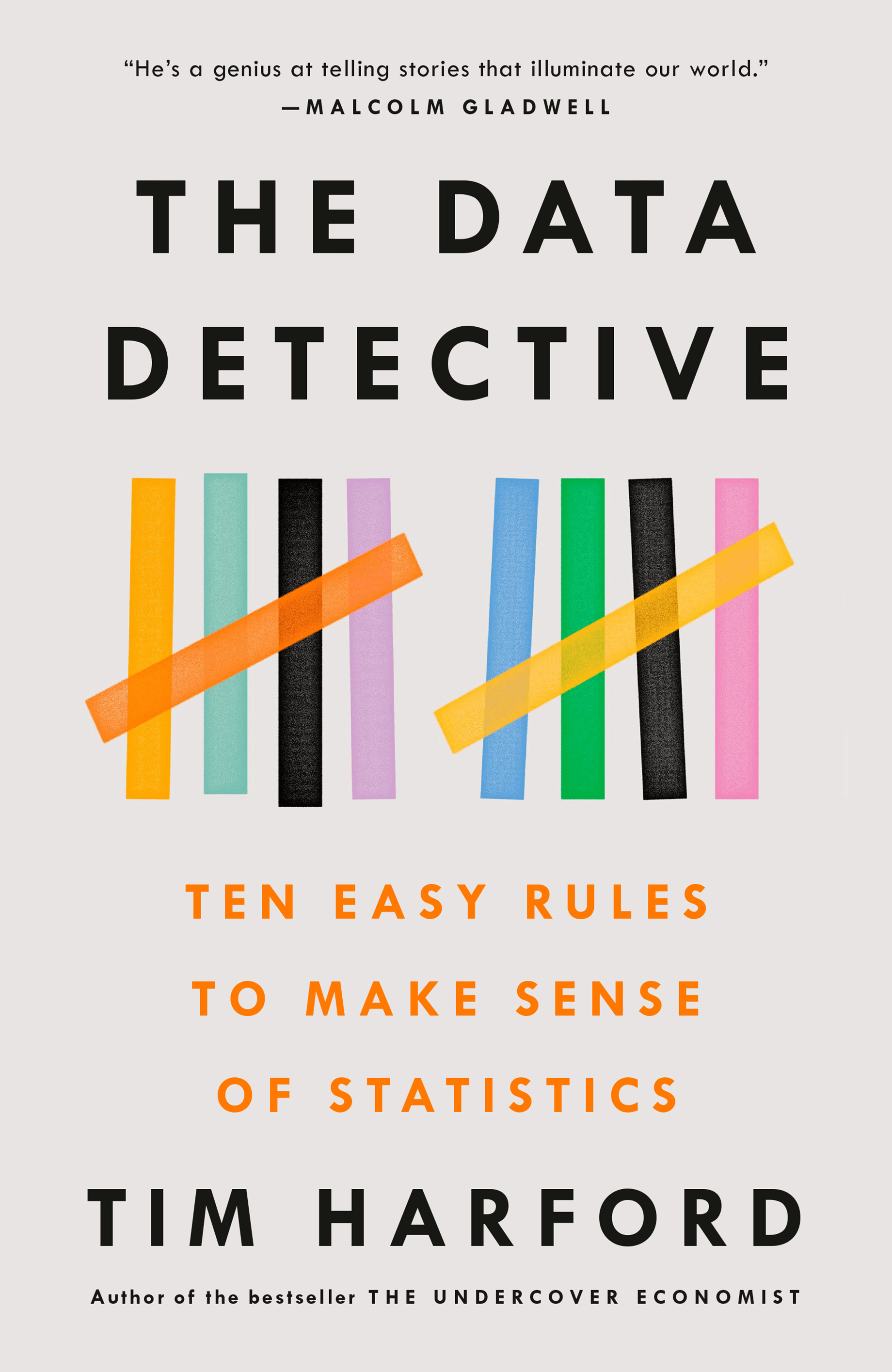 The Data Detective – Ten Easy Rules to Make Sense of Statistics
