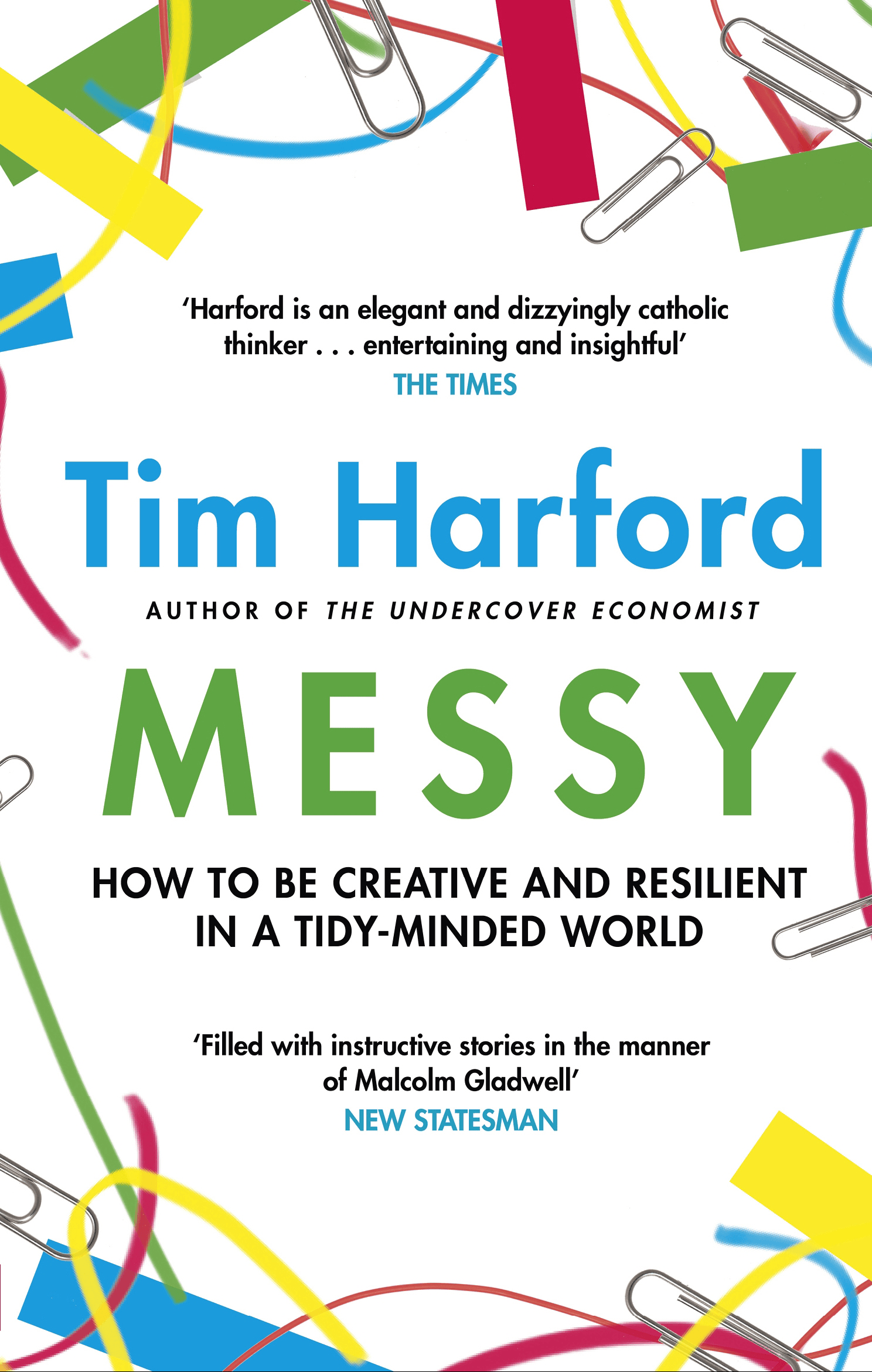 Messy – How to be Creative and Resilient in a Tidy-minded World